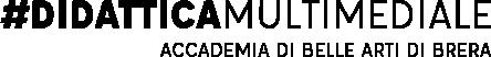 Biennio in Didattica Multimediale, Accademia di Belle Arti di Brera